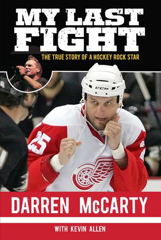 My Last Fight: The True Story of a Hockey Rock Star  pdf