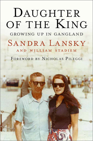 Daughter of the King  Growing Up in Gangland