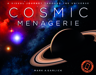 Cosmic Menagerie: A Visual Journey Through the Universe by