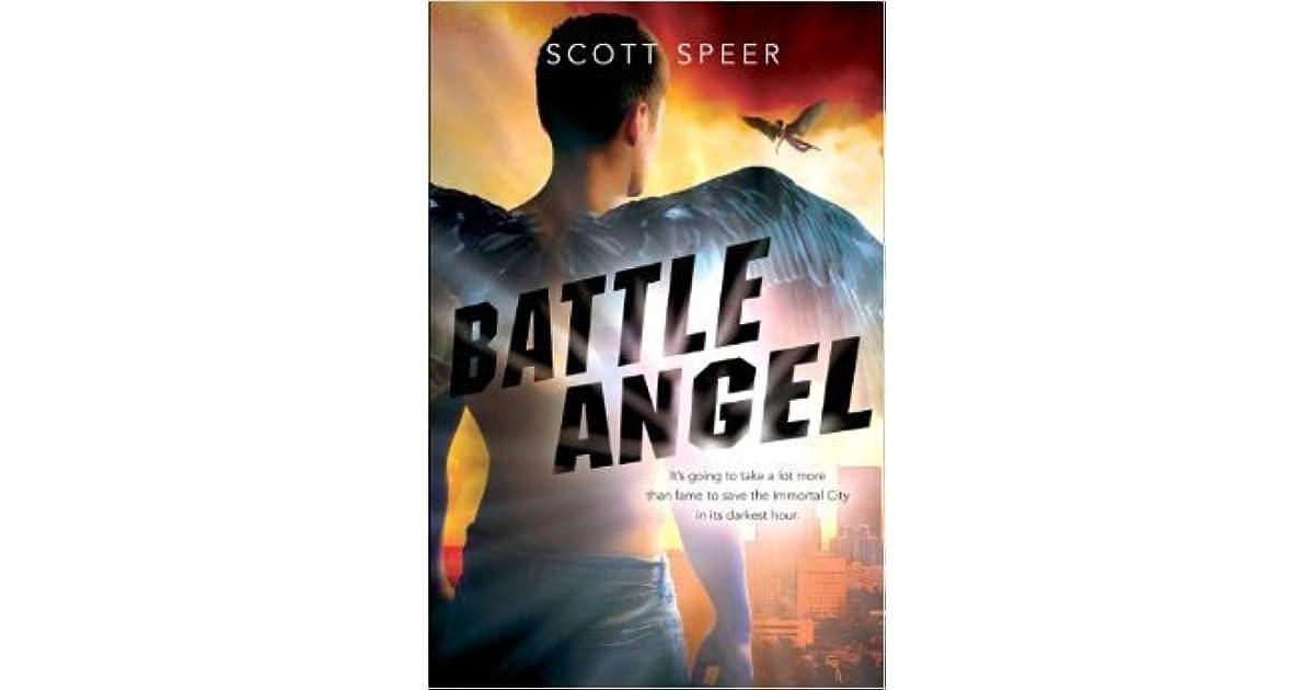 Battle Angel (Immortal City, #3) by Scott Speer