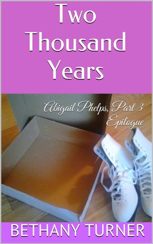 Two Thousand Years (Abigail Phelps, #3)