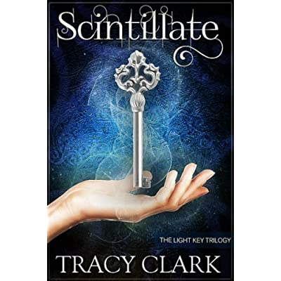 Scintillate (Light Key Trilogy)