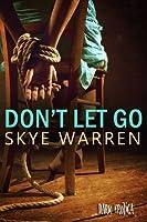 Don't Let Go (Dark Erotica, #2)