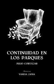 Continuidad de los parques [Cuento] by Julio Cortázar