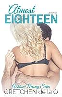 Almost Eighteen (Wilson Mooney #1)