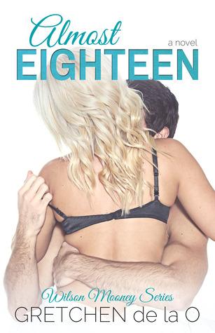 Almost Eighteen by Gretchen de la O