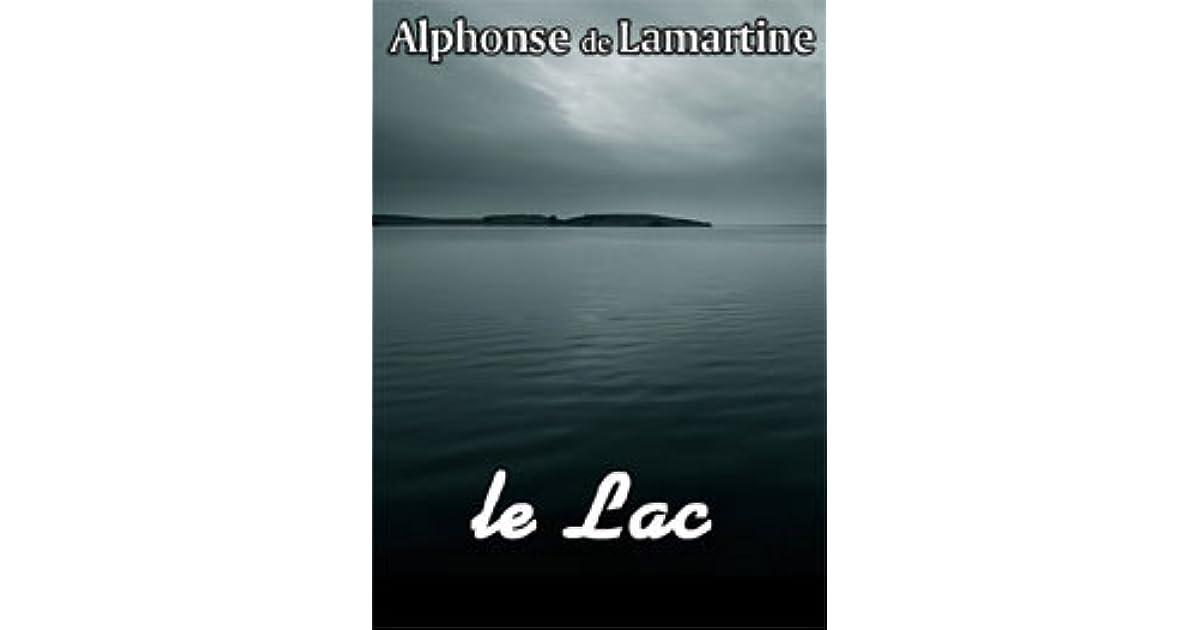 Le Lac By Alphonse De Lamartine