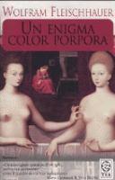 Un enigma color porpora