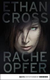 Racheopfer by Ethan Cross