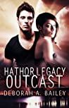 Outcast (Hathor Legacy, #1)
