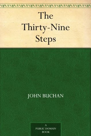 The Thirty-Nine Steps by John Buchan