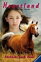 Rückkehr nach Hause (Heartland: Paradies für Pferde, #1)