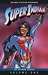 Super Indian, Vol. 1