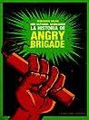 Nos estamos acercando… La historia de Angry Brigade