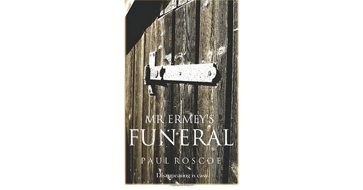 Mr. Ermey\'s Funeral by Paul Roscoe