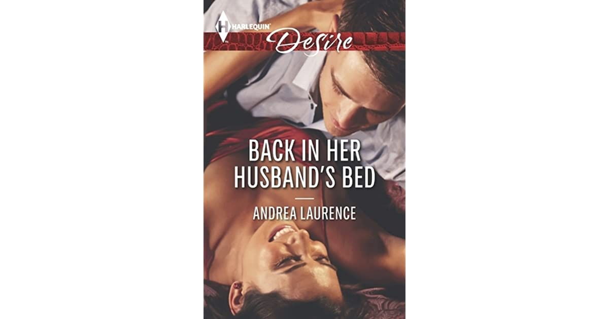 Back In Her Husbands Bed By Andrea Laurence