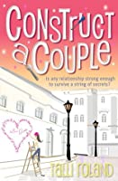 Construct A Couple (Serenity Holland, #2)