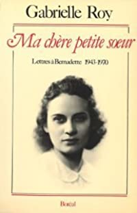 Ma chère petite soeur: Lettres à Bernadette, 1943-1970