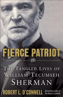 Fierce Patriot by Robert L. O'Connell