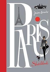 A Paris Sketchbook: Jason Brooks
