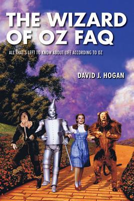 The Wizard of Oz FAQ by David J. Hogan (4 star review)