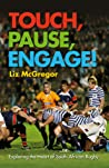 Touch, Pause, Engage! Exploring the Heart of South African Rugby