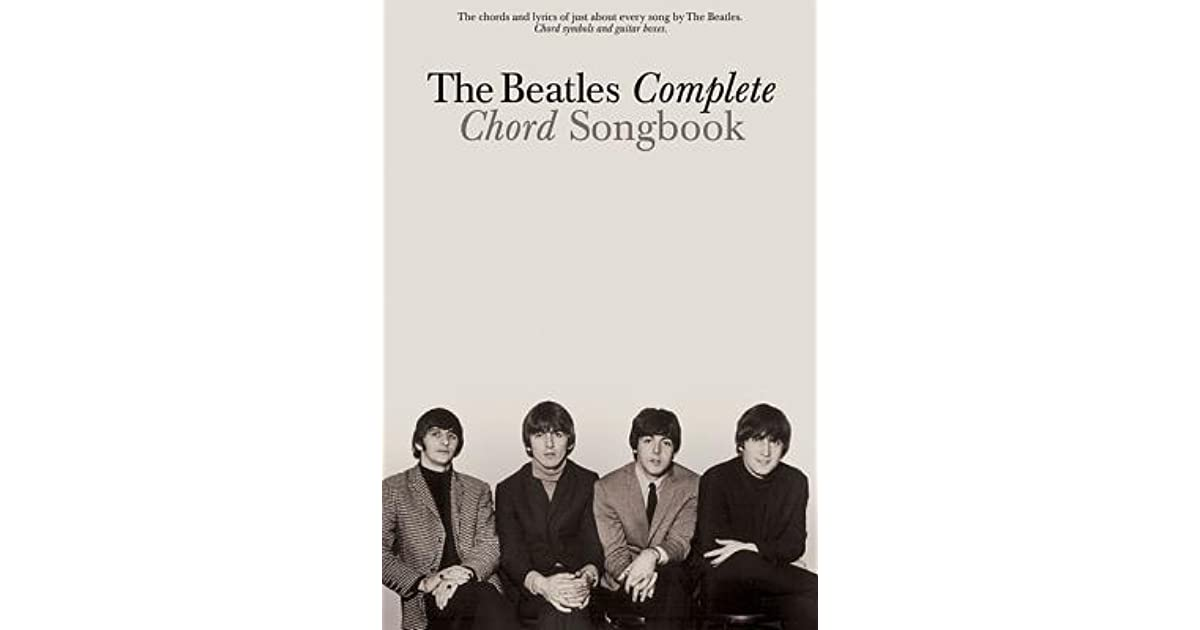 The Beatles Complete Chord Songbook By The Beatles