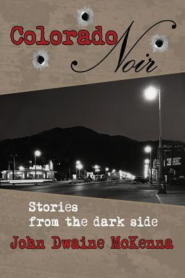 Colorado Noir