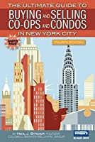 The Ultimate Guide to Buying and Selling Co-Ops and Condos in New York City