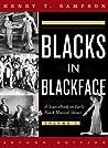 Blacks in Blackface by Henry T. Sampson