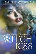 Witch Kiss (Blood and Snow, #20)