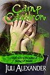 Download ebook Camp Cauldron by Juli Alexander