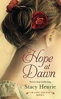 Hope at Dawn (Of Love and War, #1)