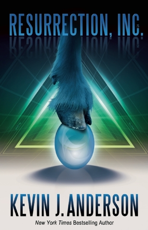 Resurrection, Inc. by Kevin J. Anderson