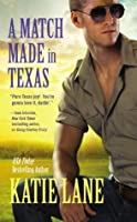 A Match Made in Texas (Deep in the Heart of Texas, #6)