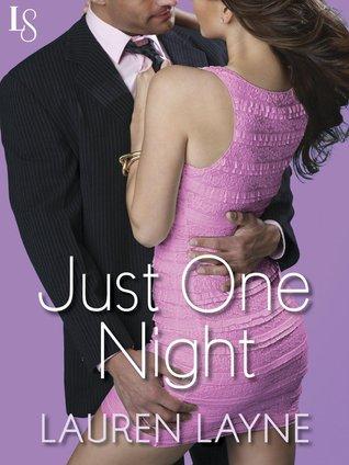 Just One Night (Sex, Love & Stiletto, #3)