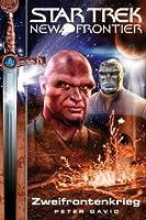 Star Trek. New Frontier. Zweifrontenkrieg