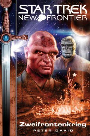 Zweifrontenkrieg (Star Trek: New Frontier, #2)