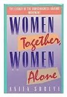 Women Together, Women Alone