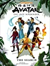 Avatar: The Last Airbender - The Search (Avatar: The Last Airbender, #2)