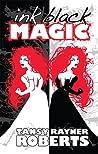 Ink Black Magic (Mocklore Chronicles, #3)