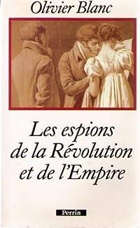 Les Espions de la Révolution et de l'Empire