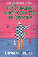 The Burglar Who Counted the Spoons (Bernie Rhodenbarr, #11)