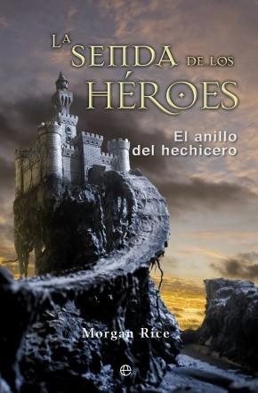 La senda de los héroes. El anillo del hechicero 1