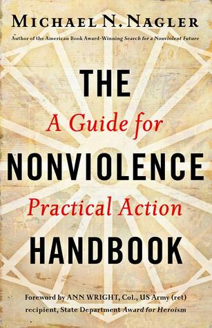 The Nonviolence Handbook: A Guide for Practical Action