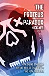The Proteus Paradox by Nick Yee