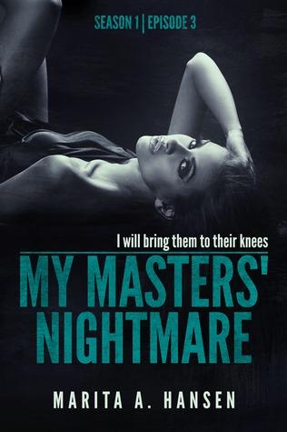 "My Masters' Nightmare Season 1, Ep. 3 ""Betrayed"""