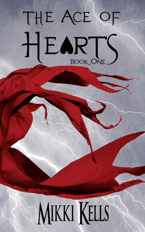 The Ace of Hearts (The Ace of Hearts, #1)
