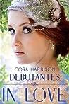 Debutantes in Love (Debutantes, #2)