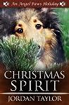 Christmas Spirit (Angel Paws Holiday, #3)